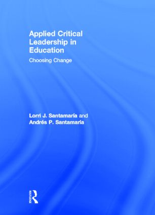 Middle and High School Applications of Critical Leadership: Voices from the Fringe