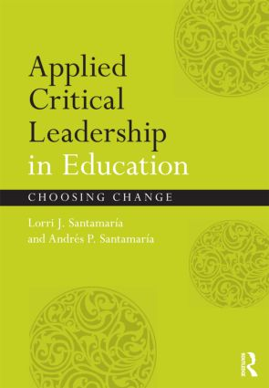 Applied Critical Leadership in Education: Choosing Change (Paperback) book cover
