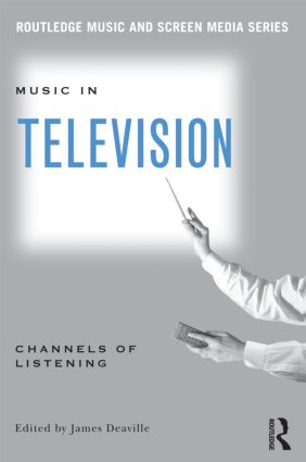 Music in Television: Channels of Listening (Paperback) book cover