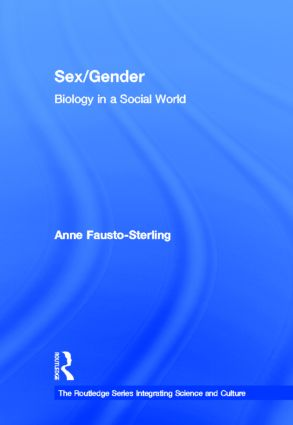 Sex/Gender: Biology in a Social World book cover