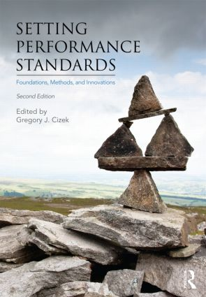Setting Performance Standards: Foundations, Methods, and Innovations, 2nd Edition (Paperback) book cover