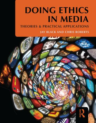 Doing Ethics in Media: Theories and Practical Applications (Paperback) book cover