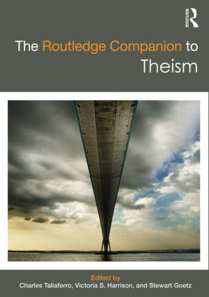 The Routledge Companion to Theism (Hardback) book cover