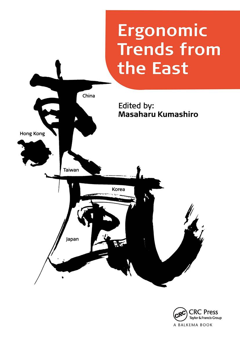 Ergonomic Trends from the East: Proceedings of Ergonomic Trends from the East, Japan, 12–14 November 2008, 1st Edition (Hardback) book cover