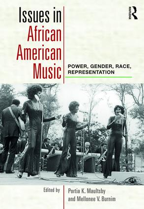 Issues in African American Music: Power, Gender, Race, Representation, 1st Edition (Paperback) book cover