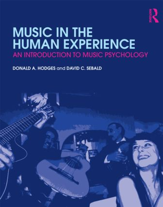 Music in the Human Experience: An Introduction to Music Psychology, 1st Edition (Paperback) book cover
