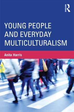 Young People and Everyday Multiculturalism: 1st Edition (Paperback) book cover