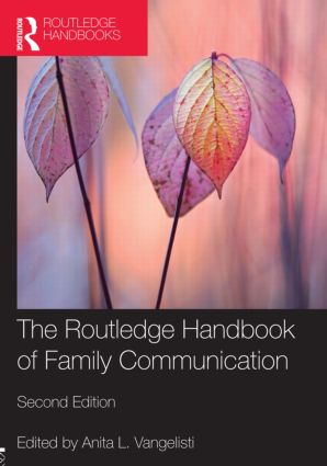 The Routledge Handbook of Family Communication: 2nd Edition (Paperback) book cover
