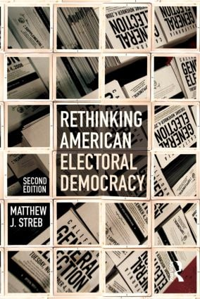Rethinking American Electoral Democracy: 2nd Edition (Paperback) book cover