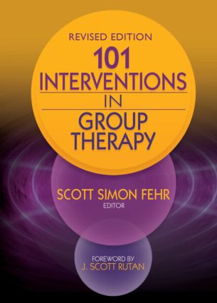101 Interventions in Group Therapy, Revised Edition (Paperback) book cover