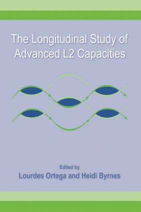 The Longitudinal Study of Advanced L2 Capacities (Paperback) book cover