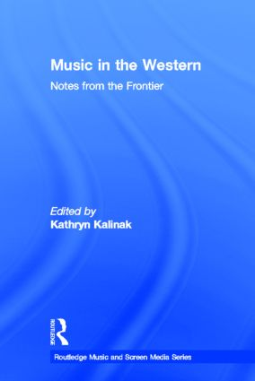 Music in the Western: Notes From the Frontier book cover