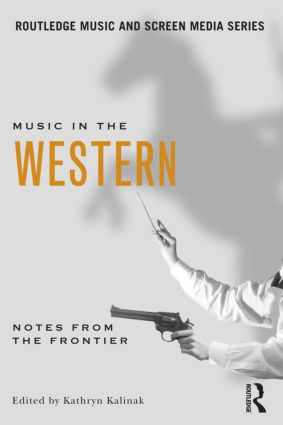 Music in the Western: Notes From the Frontier (Paperback) book cover