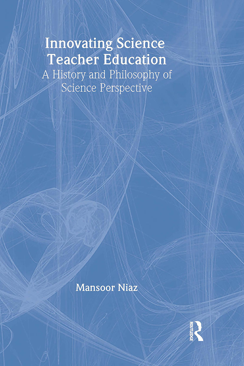 Innovating Science Teacher Education: A History and Philosophy of Science Perspective book cover