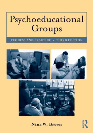 Psychoeducational Groups: Process and Practice, 3rd Edition (Paperback) book cover