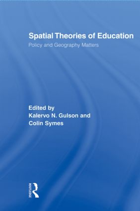 Spatial Theories of Education: Policy and Geography Matters (Paperback) book cover