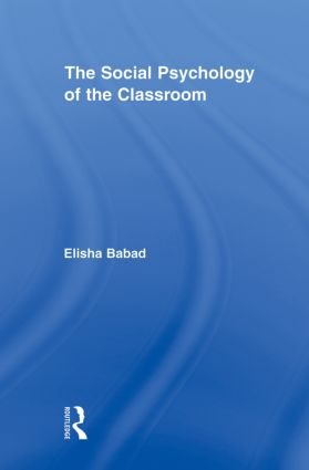 The Social Psychology of the Classroom: 1st Edition (Paperback) book cover