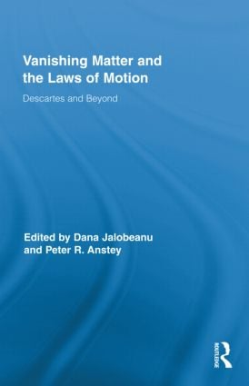 Vanishing Matter and the Laws of Motion: Descartes and Beyond (Hardback) book cover