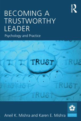 Becoming a Trustworthy Leader: Psychology and Practice (Paperback) book cover