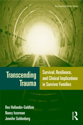 Transcending Trauma: Survival, Resilience, and Clinical Implications in Survivor Families book cover