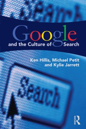 Google and the Culture of Search (Paperback) book cover