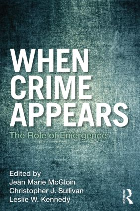 When Crime Appears: The Role of Emergence book cover