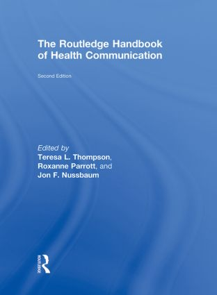 The Routledge Handbook of Health Communication: 2nd Edition (Hardback) book cover