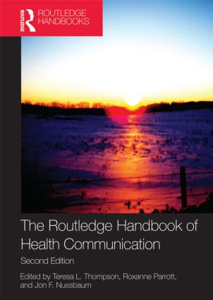 The Routledge Handbook of Health Communication: 2nd Edition (Paperback) book cover