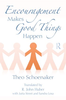 Encouragement Makes Good Things Happen: 1st Edition (Paperback) book cover