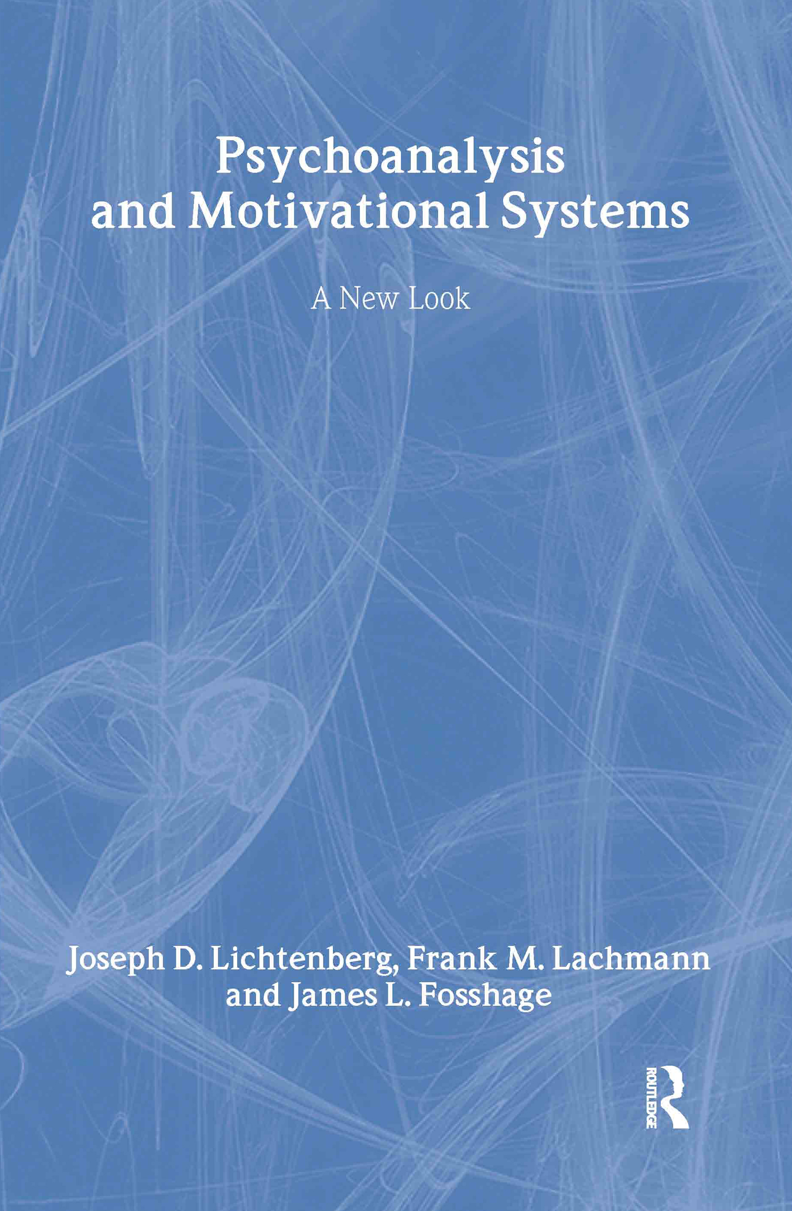Psychoanalysis and Motivational Systems: A New Look book cover