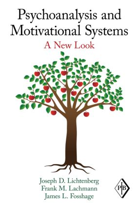 Psychoanalysis and Motivational Systems: A New Look (Paperback) book cover