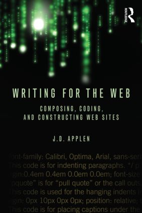 Writing for the Web: Composing, Coding, and Constructing Web Sites book cover