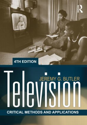 Television: Critical Methods and Applications, 4th Edition (Paperback) book cover