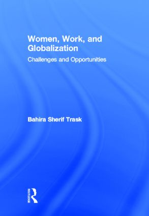 Perspectives on Women, Work–Family Life, and Global Transformations