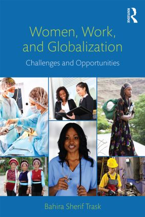 Women, Work, and Globalization: Challenges and Opportunities (Paperback) book cover
