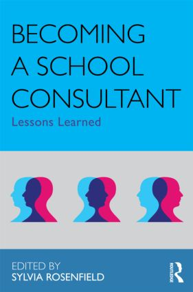 Becoming a School Consultant: Lessons Learned book cover