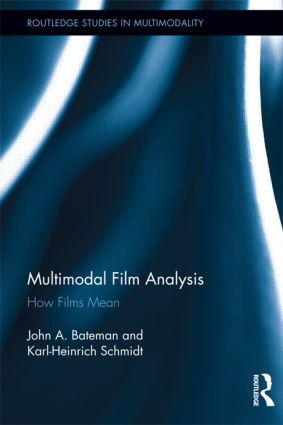 Multimodal Film Analysis: How Films Mean (Hardback) book cover