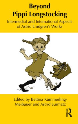 Beyond Pippi Longstocking: Intermedial and International Approaches to Astrid Lindgren's Work (Hardback) book cover