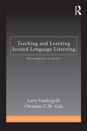Teaching and Learning Second Language Listening: Metacognition in Action (Paperback) book cover