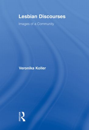 Lesbian Discourses: Images of a Community (Paperback) book cover