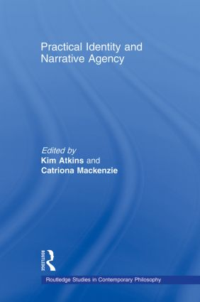 Practical Identity and Narrative Agency (Paperback) book cover