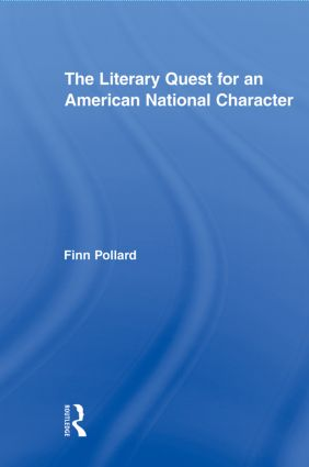 The Literary Quest for an American National Character (Paperback) book cover