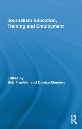 Journalism Education, Training and Employment: 1st Edition (Hardback) book cover