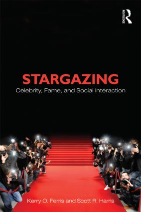Stargazing: Celebrity, Fame, and Social Interaction book cover