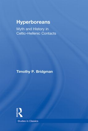 Hyperboreans: Myth and History in Celtic-Hellenic Contacts (Paperback) book cover