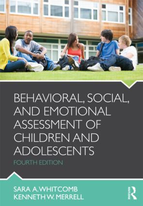 Behavioral, Social, and Emotional Assessment of Children and Adolescents: 4th Edition (Paperback) book cover