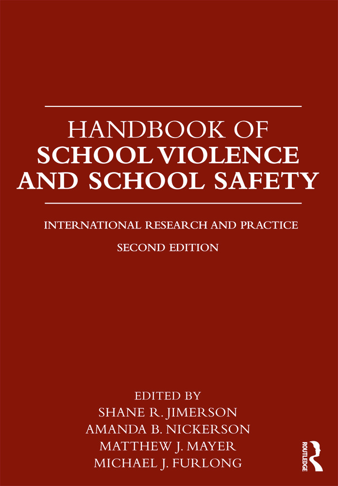 Handbook of School Violence and School Safety: International Research and Practice, 2nd Edition (Paperback) book cover