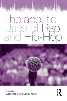 Therapeutic Uses of Rap and Hip-Hop (Paperback) book cover