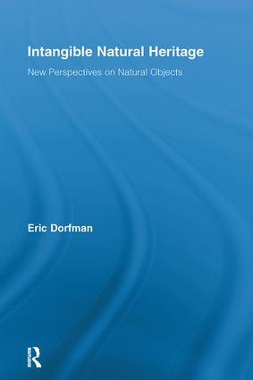 Intangible Natural Heritage: New Perspectives on Natural Objects (Hardback) book cover