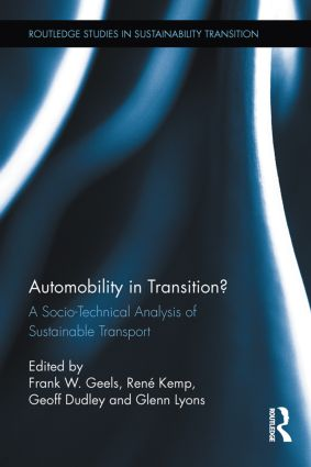 Automobility in Transition?: A Socio-Technical Analysis of Sustainable Transport book cover
